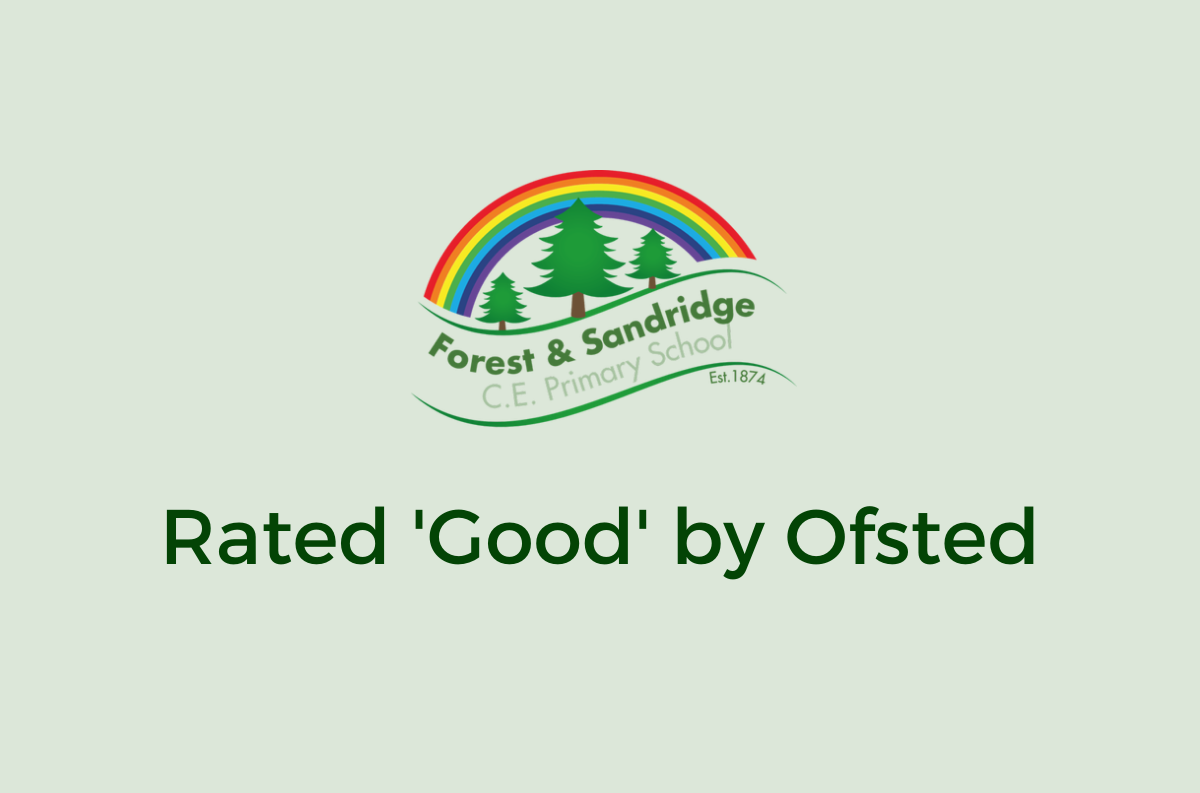 Forest & Sandridge C.E. Primary School Maintains 'Good' Ofsted Rating
